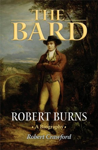 Bard Robert Burns - A Biography  2009 edition cover