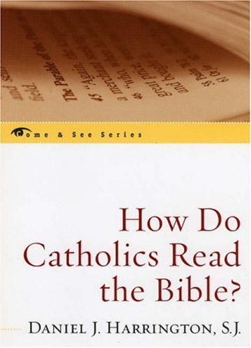 How Do Catholics Read the Bible?   2005 edition cover