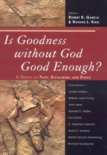 Is Goodness Without God Good Enough? A Debate on Faith, Secularism, and Ethics  2008 edition cover