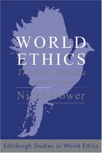 World Ethics The New Agenda 2nd 2007 (Revised) 9780748632718 Front Cover