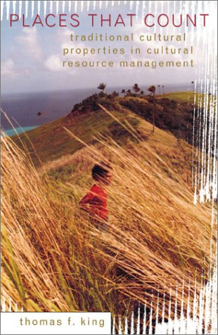 Places That Count Traditional Cultural Properties in Cultural Resource Management  2003 edition cover