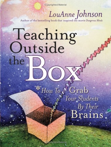 Teaching Outside the Box How to Grab Your Students by Their Brains  2005 edition cover