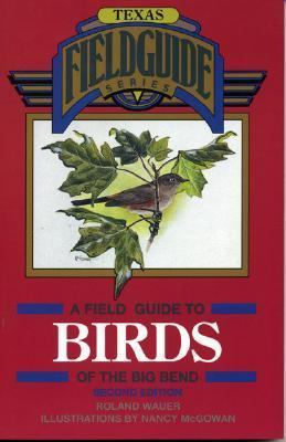 Birds of the Big Bend  2nd 1996 9780877192718 Front Cover