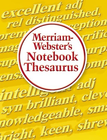 Merriam-Webster's Notebook Thesaurus   2004 9780877796718 Front Cover