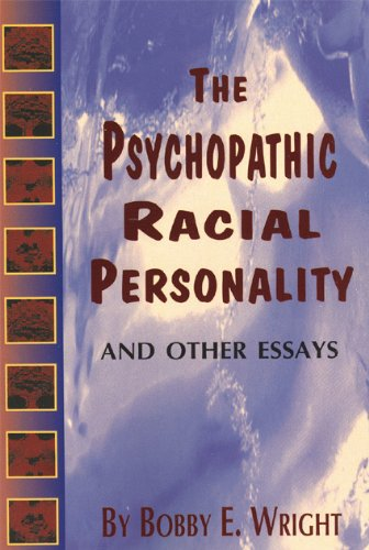 Psychopathic Racial Personality And Other Essays 2nd 2000 edition cover
