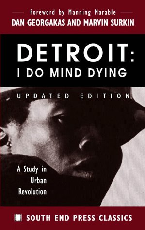 Detroit - I Do Mind Dying A Study in Urban Revolution 2nd (Revised) edition cover