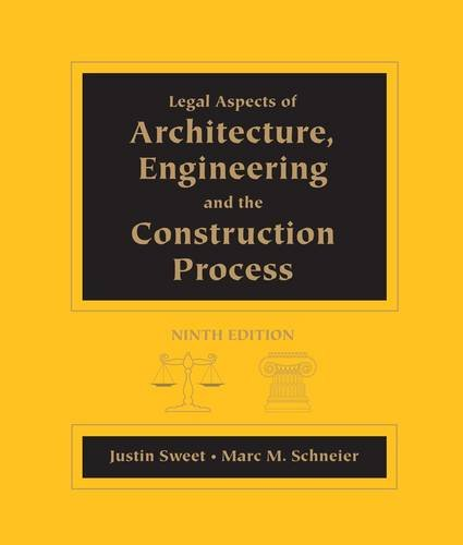 Legal Aspects of Architecture, Engineering and the Construction Process  9th 2013 edition cover