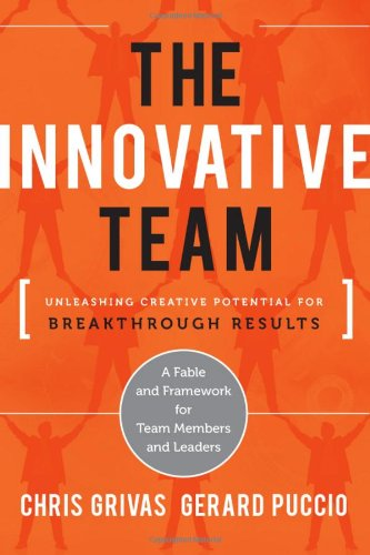 Innovative Team Unleashing Creative Potential for Breakthrough Results  2011 edition cover