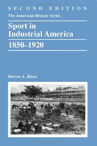 Sport in Industrial America, 1850-1920  2nd 2013 edition cover