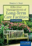 Effective Management of Long-Term Care Facilities  3rd 2016 edition cover