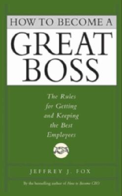 How to Become a Great Boss Unabridged  9781401396718 Front Cover