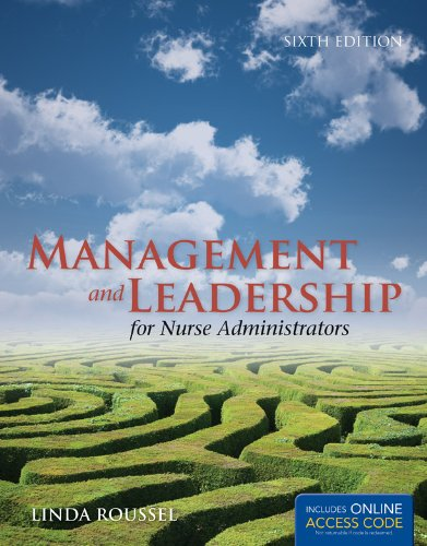 Management and Leadership for Nurse Administrators  6th 2013 edition cover