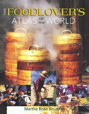 Foodlover's Atlas of the World   2002 9781552975718 Front Cover