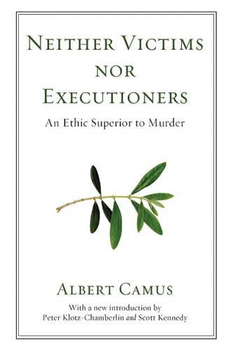 Neither Victims nor Executioners An Ethic Superior to Murder 2nd edition cover