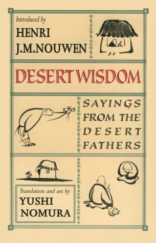 Desert Wisdom Sayings from the Desert Fathers  2001 (Revised) edition cover