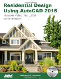 Residential Design Using Autocad 2015:   2014 edition cover