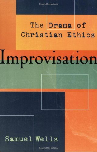 Improvisation The Drama of Christian Ethics  2004 edition cover