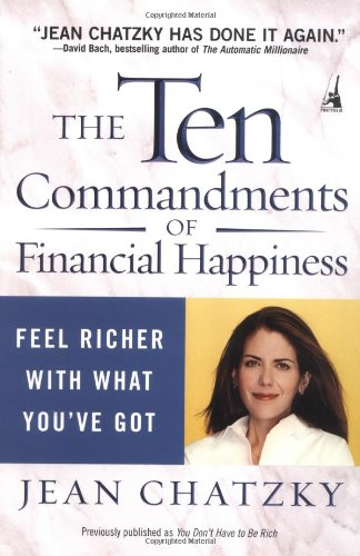 Ten Commandments of Financial Happiness Feel Richer with What You've Got  2003 edition cover