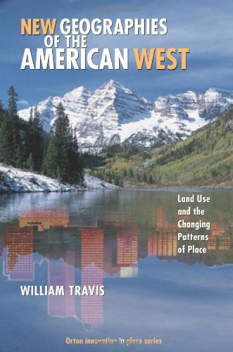 New Geographies of the American West Land Use and the Changing Patterns of Place 2nd 2007 edition cover