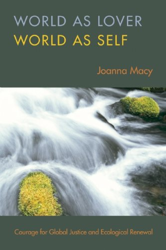 World As Lover, World As Self A Guide to Living Fully in Turbulent Times 2nd 2007 (Revised) edition cover