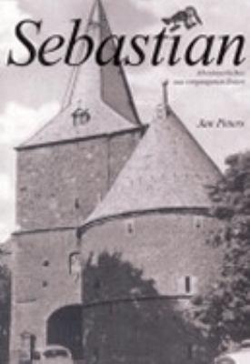 Sebastian: Abenteuerliches aus vergangenen Zeiten N/A 9783831108718 Front Cover
