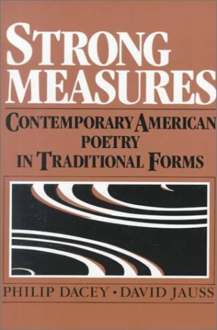 Strong Measures Contemporary American Poetry in Traditional Forms  1985 edition cover