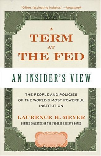 Term at the Fed An Insider's View N/A 9780060542719 Front Cover