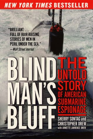 Blind Man's Bluff The Untold Story of American Submarine Espionage  1998 (Reprint) edition cover