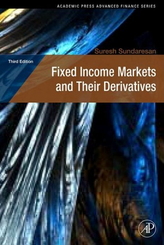 Fixed Income Markets and Their Derivatives  3rd 2009 edition cover