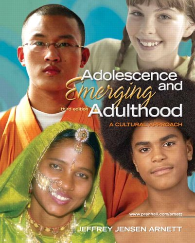 Adolescence and Emerging Adulthood A Cultural Approach 3rd 2007 (Revised) edition cover