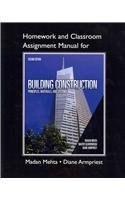 Homework and Classroom Assignment Manual for Building Construction Principles, Materials, and Systems 2nd 2013 edition cover
