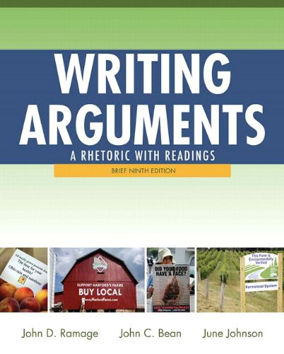 Writing Arguments A Rhetoric with Readings, Brief Edition, with MyWritingLab with EText -- Access Card Package 9th 2012 9780133873719 Front Cover