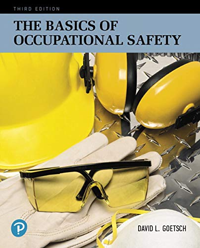 Basics of Occupational Safety  3rd 2019 9780134678719 Front Cover