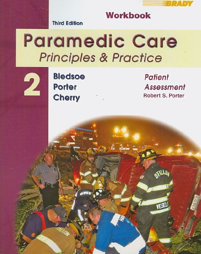 Student Workbook for Paramedic Care Principles and Practice 3rd 2009 9780135150719 Front Cover