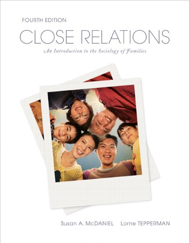 Close Relations An Introduction to the Sociology of Families 4th 2011 9780137031719 Front Cover