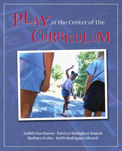 Play at the Center of the Curriculum  5th 2011 edition cover