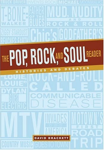 Pop, Rock, and Soul Reader Histories and Debates  2004 edition cover