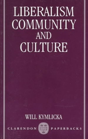 Liberalism, Community and Culture   1989 (Reprint) edition cover