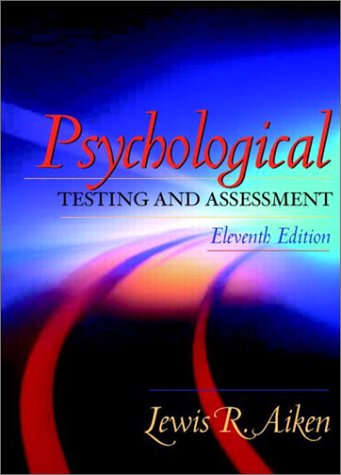 Psychological Testing and Assessment  11th 2003 edition cover