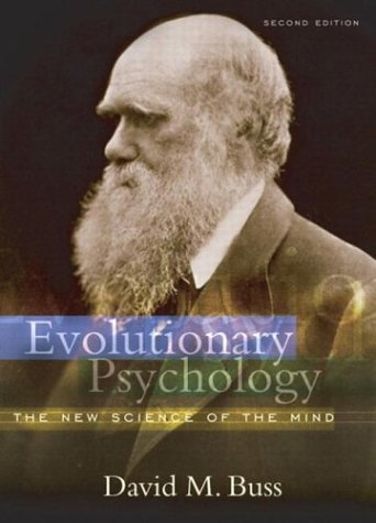 Evolutionary Psychology The New Science of the Mind 2nd 2004 (Revised) edition cover