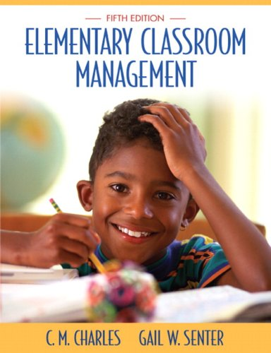 Elementary Classroom Management  5th 2008 (Revised) edition cover