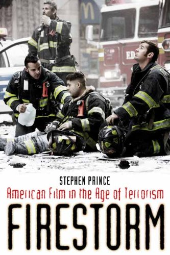 Firestorm American Film in the Age of Terrorism  2009 edition cover