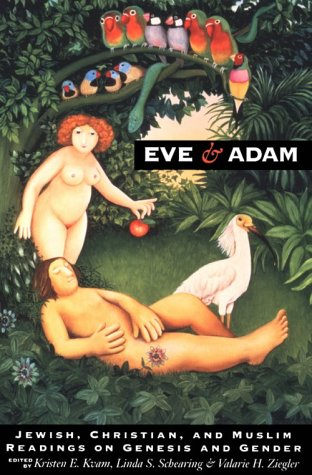 Eve and Adam Jewish, Christian, and Muslim Readings on Genesis and Gender N/A edition cover