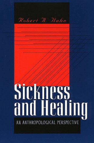 Sickness and Healing An Anthropological Perspective  1996 edition cover