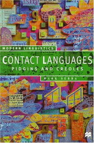 Contact Languages Pidgins and Creoles  1997 (Revised) edition cover
