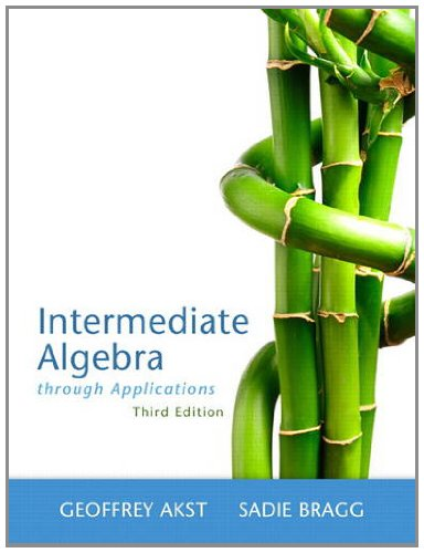 Intermediate Algebra Through Applications  3rd 2013 (Revised) 9780321746719 Front Cover
