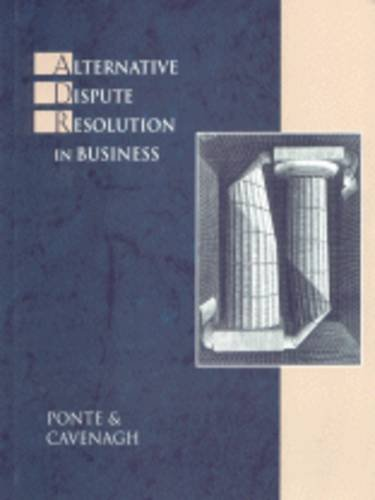 Alternative Dispute Resolution in Business  1999 edition cover