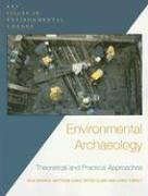 Environmental Archaeology Theoretical and Practical Approaches  2005 edition cover