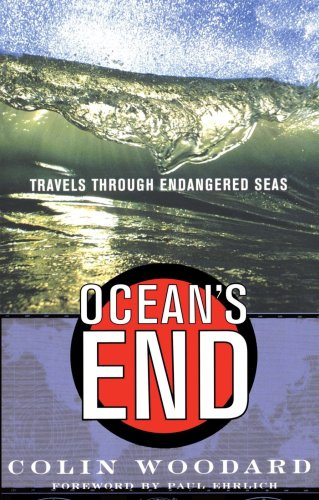 Ocean's End Travels Through Endangered Seas N/A 9780465015719 Front Cover