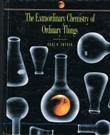 Extraordinary Chemistry of Ordinary Things   1992 9780471629719 Front Cover